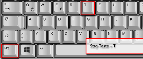 Strg-Taste + T