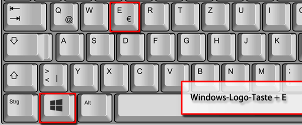 Windowstaste + E drücken